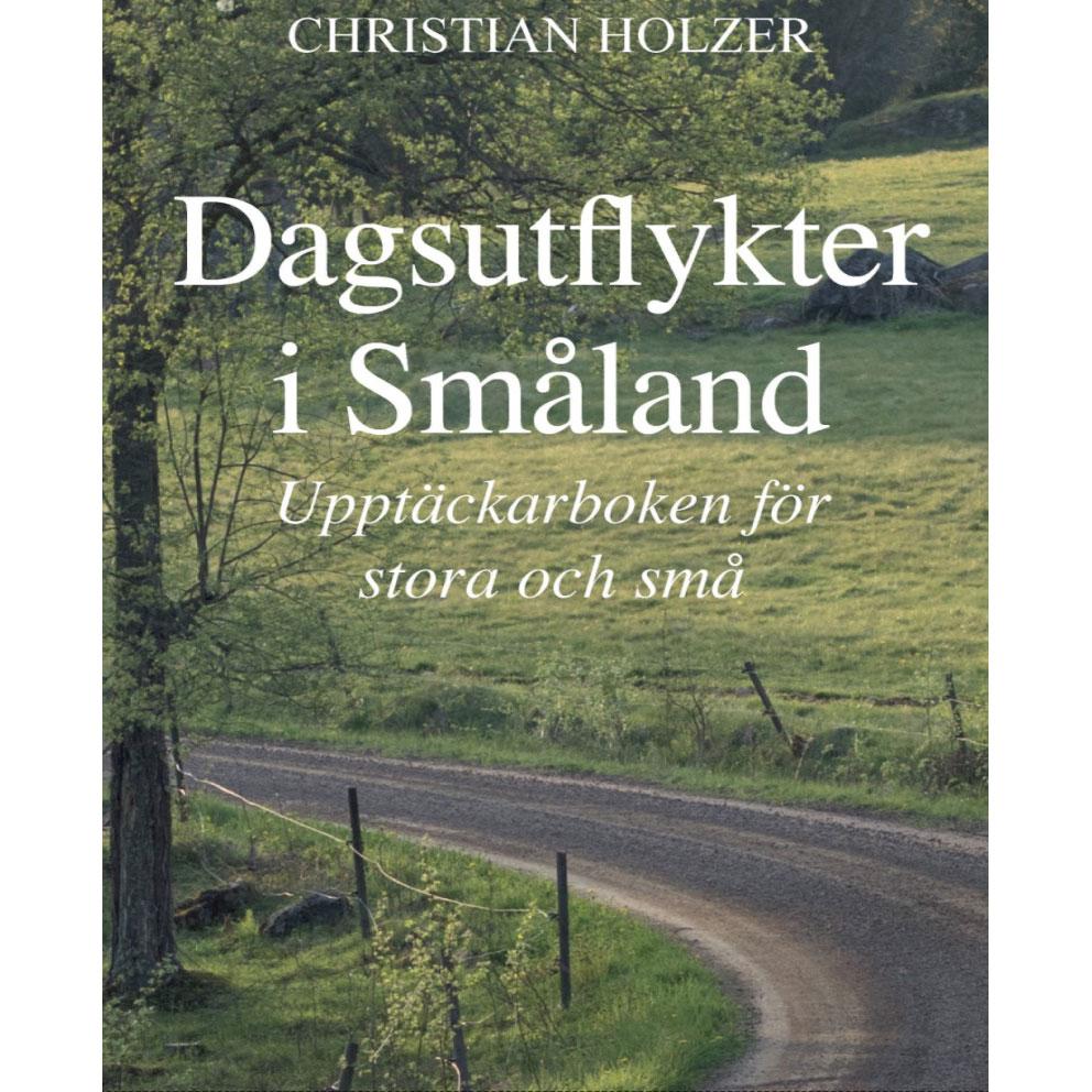 Dagsutflykter i Småland